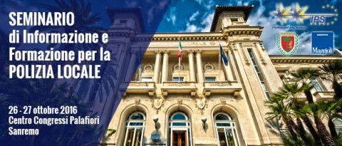 SANREMO – Seminario di Informazione e Formazione per la POLIZIA LOCALE