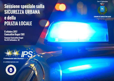 Sessione speciale sulla  SICUREZZA URBANA  e della  POLIZIA LOCALE