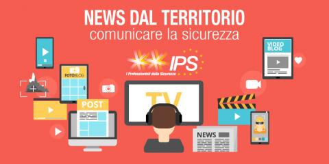 News dal territorio:        comunicare la sicurezza